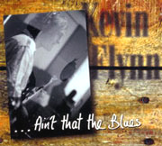 Ain't That The Blues Kevin Flynn